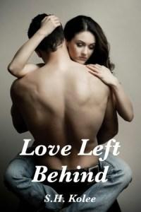 Love Left Behind by S.H. Kolee