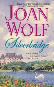 Silverbridge Joan Wolf