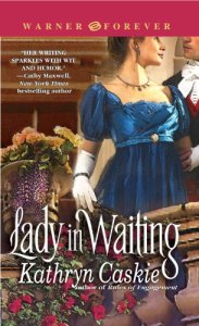 Lady in Waiting (Warner Forever) by Kathryn Caskie