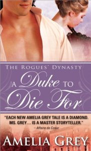 Duke to Die For: The Rogues' Dynasty Amelia Grey
