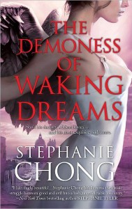 The Demonness of Waking Dreams by Stephanie Chong