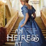 An Heiress at Heart by Jennifer Delamere
