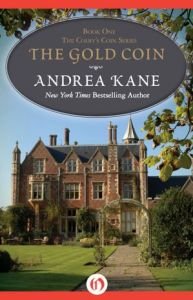 The Gold Coin: The Colby's Coin Series (Book One)   by     Andrea Kane