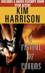 A Fistful of Charms (Rachel Morgan Series #4)   by     Kim Harrison