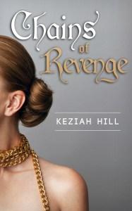 Chains of Revenge Keziah Hill
