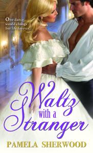 Waltz with a Stranger by Pamela Sherwood