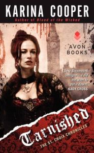 Tarnished: The St. Croix Chronicles      by     Karina Cooper