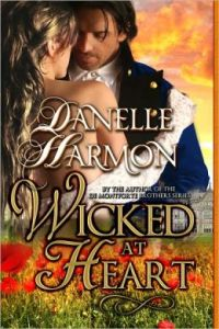 Wicked At Heart by Danelle Harmon