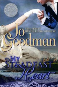 My Steadfast Heart (The Thorne Brothers Trilogy, Book 1) Jo Goodman