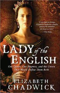 Lady of the English Elizabeth Chadwick