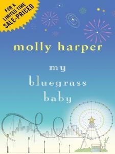 My Bluegrass Baby Molly Harper