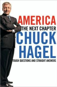 America: Our Next Chapter: Tough Questions, Straight Answers  by     Chuck Hagel,     Peter Kaminsky
