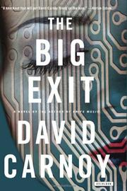 The Big Exit      By: David Carnoy