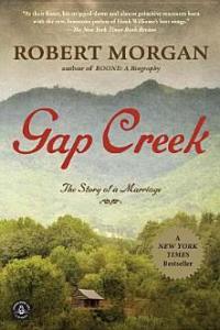Gap Creek Robert Morgan