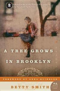 A Tree Grows in Brooklyn Betty Smith