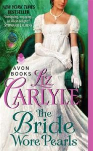 The Bride Wore Pearls      By: Liz Carlyle