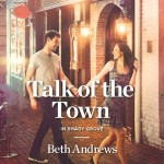 Talk of the Town by Beth Andrews