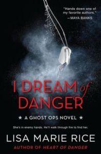 Lisa Marie Rice I Dream of Danger