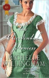 The Accidental Princess (Harlequin Historical)  by Michelle Willingham