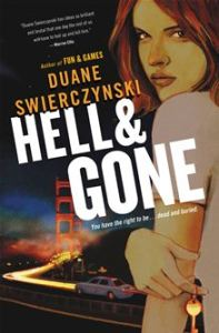 Hell and Gone      By: Duane Swierczynski