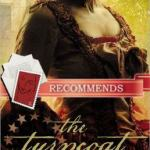 The Turncoat (Renegades of the Revolution) by Donna Thorland