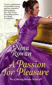 A Passion for Pleasure Nina Rowan