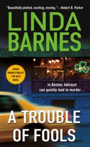 A Trouble of Fools  Carlotta Carlyle Mysteries - 1      By: Linda Barnes