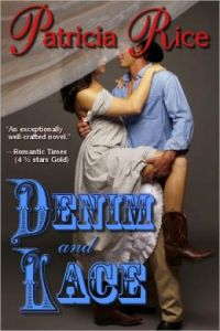 Denim and Lace by     Patricia Rice