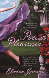 Potent Pleasures (Pleasures Trilogy) by Eloisa James