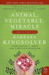 Animal, Vegetable, Miracle      By: Barbara Kingsolver