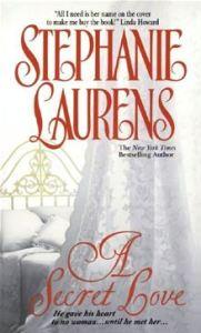 A Secret Love By: Stephanie Laurens