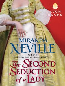 The Second Seduction of a Lady By: Miranda Neville