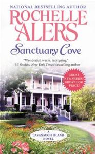 Sanctuary Cove  A Cavanaugh Island Novel - 1      By: Rochelle Alers