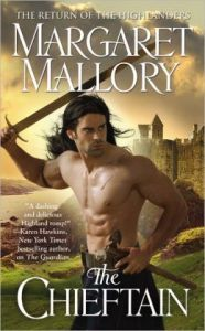 The Chieftain      by     Margaret Mallory