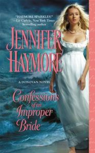 Confessions of an Improper Bride  A Donovan Novel      By: Jennifer Haymore