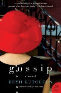 Gossip: A Novel by Beth Gutcheon