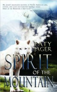 Spirit Of The Mountain      by     Paty Jager