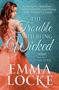 The Trouble with Being Wicked by Emma Locke