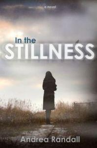 In the Stillness Andrea Randall