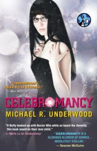 Celebromancy Michael R. Underwood