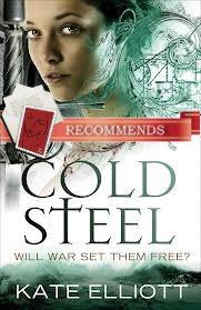 Cold Steel by Kate Elliott