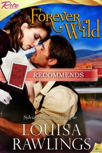 Forever Wild by Louisa Rawlings