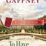 To Have and To Hold Gaffney