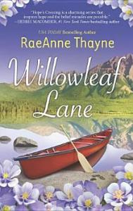 Willowleaf Lane RaeAnne Thayne