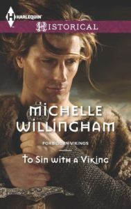 To Sin with a Viking (Harlequin Historical Series #1150) by Michelle Willingham
