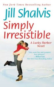 Simply Irresistible (Lucky Harbor Series #1)by Jill Shalvis
