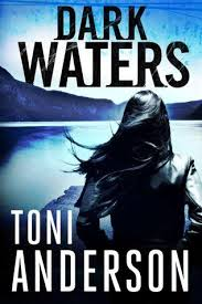Dark Waters by Toni Anderson