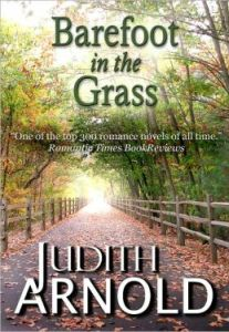Barefoot In the Grass by Judith Arnold