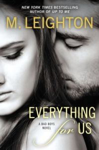 Everything for Us by M. Leighton
