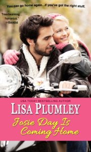Josie Day Is Coming Home Lisa Plumley